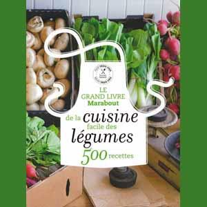 Trouver des informations methode mincir heureux - Le grand livre marabout de la cuisine facile ...